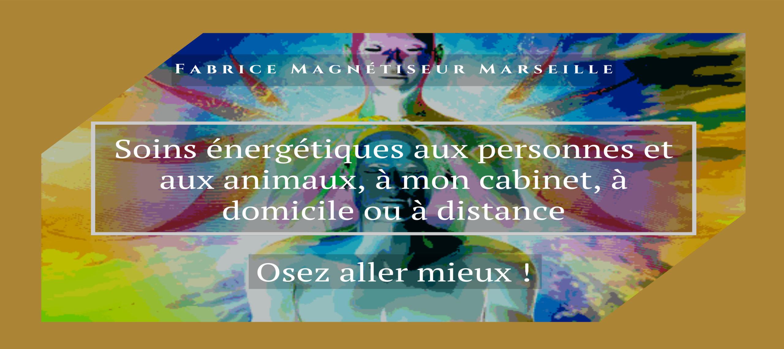 Magnétiseur Marseille Fabrice